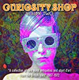 Curiosity Shop Volume Two