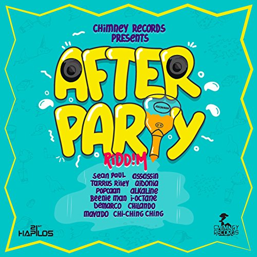 After Party Riddim [Explicit]