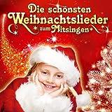 Die schönsten Weihnachtslieder zum Mitsingen