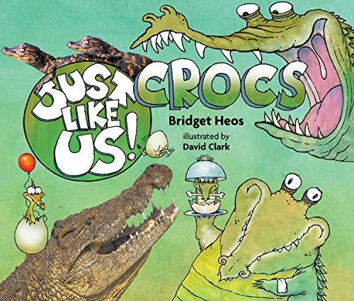Just Like Us! Crocs (English Edition)