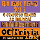 Fun Easy Trivia, Set 3: An OC Trivia Live! Game Book