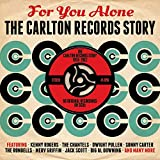 For You Alone- The Carlton Records Story 1958 - 1962