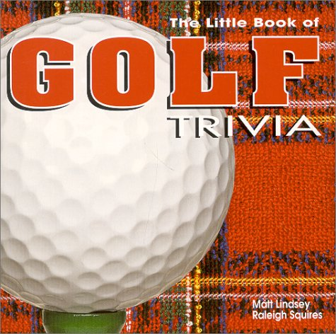 The Little Book of Golf Trivia