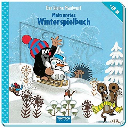 Der kleine Maulwurf - Winterspielbuch ab 18 Monaten: Mit vielen Schiebe- und Spielelementen
