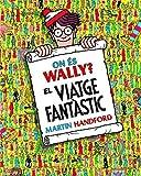 On és Wally? El viatge fantàstic (Col·lecció On és Wally?) (En busca de...)