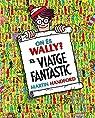 On és Wally? El viatge fantàstic