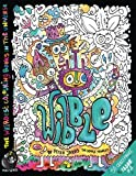 Wibble: The Weirdest colouring book in the universe #2: Volume 2 (The Monkeys in My Head Mini Series)
