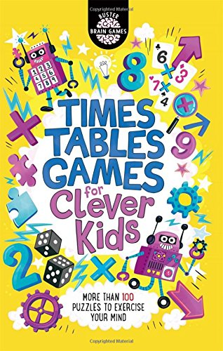 Times Tables Games for Clever Kids (Buster Brain Games)