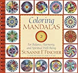 Coloring Mandalas: v.2: For Balance, Harmony and Spiritual Well-Being: Vol 2 (Adult Coloring Book) by Susanne F. Fincher(2004-06-22)