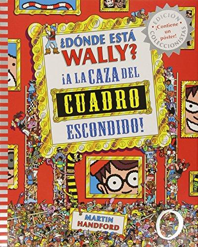 ¿Dónde está Wally? A la caza del cuadro escondido: Nueva edición. Incluye póster (EN BUSCA DE)