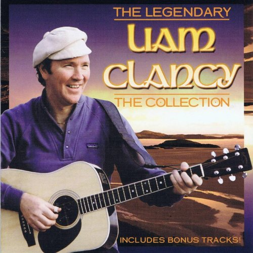Liam Clancy - The Collection