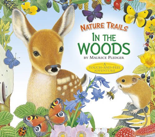Nature Trails: In the Woods Cover Image