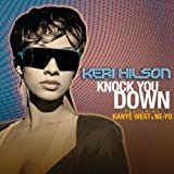 Knock You Down [feat. Kanye West]