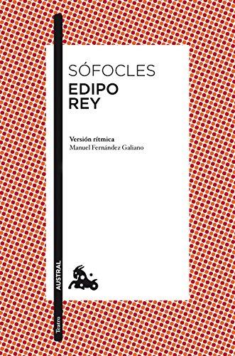 Edipo rey: Introducción y versión rítmica de Manuel Fernández-Galiano (Teatro) por Sófocles
