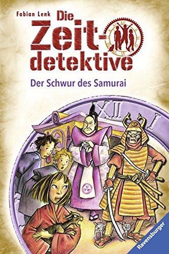 Die Zeitdetektive, Band 21: Der Schwur des Samurai