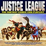Justice League - The Fantasy Comic Con Playlist