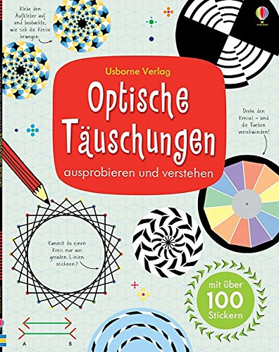 Optische Täuschungen: ausprobieren und verstehen