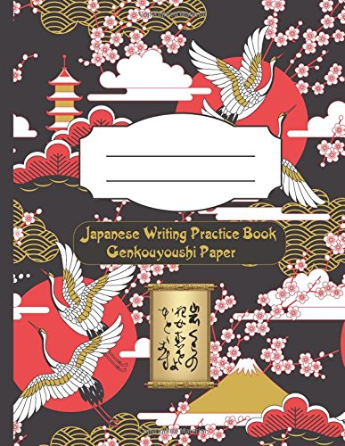 Japanese Writing Practice Book Genkouyoushi Paper: Writing Practice of Kana & Kanji Characters Memo Book with Learning Composition Book Plus (Grus japonensis) por Tommy J. elegant