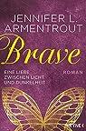 A Wicked Trilogy, tome 3 : Brave par Armentrout