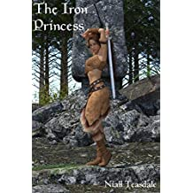 The Iron Princess (The Twilight Empress Book 1)