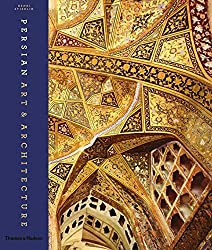 Persian Art and Architecture by Henri Stierlin (2012-11-12)