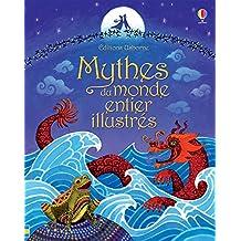Mythes du monde entier illustrés