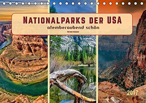 Nationalparks der USA - atemberaubend schön (Tischkalender 2017 DIN A5 quer): Mit 59 offiziellen Nationalparks gelten die USA als eines der Länder mit ... (Monatskalender, 14 Seiten) (CALVENDO Natur)