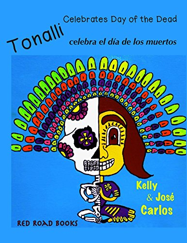 Tonalli celebrates Day of the Dead: Tonalli celebra el dia de los muertos por Kelly Carlos