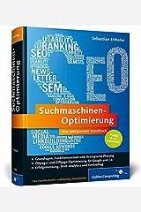 Suchmaschinen-Optimierung: Das umfassende Handbuch: Aktuell zu Google Panda und Penguin (Galileo Computing) Gebundene Ausgabe