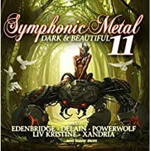 Symphonic Metal 11 - Dark & Beautiful