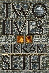 Two Lives / by Vikram Seth