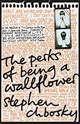 The Perks of Being a Wallflower by Stephen Chbosky (2009-02-02)