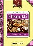 Il libro dei biscotti, dolcetti e pasticcini