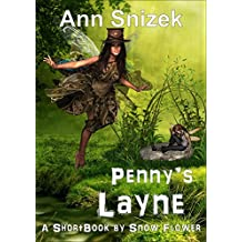 Penny's Layne: A ShortBook by Snow Flower