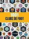 1001 clubs de foot par Lesay