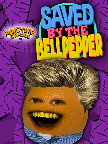Annoying Orange - Saved By the Bell Pepper [OV]