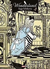 Wonderland, tome 4 par Yugo Ishikawa