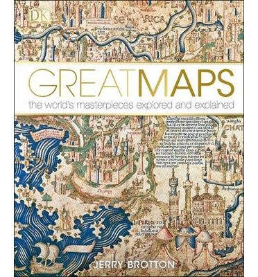 [(Great Maps)] [ By (author) Jerry Brotton ] [September, 2014]