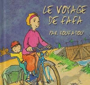"""Afficher """"Le voyage de Fafa"""""""