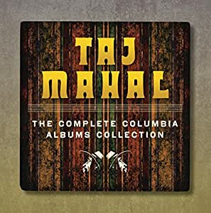 Taj Mahal: The Complete Columbia Albums Collection