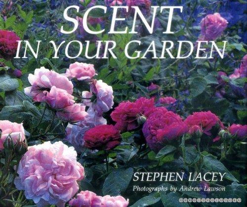 Scent in Your Garden