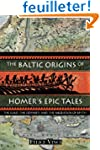 The Baltic Origins of Homer's Epic Ta...