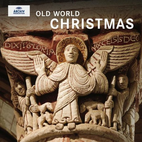 Old World Christmas: Christmas Music of the Middle Ages & Renaissance by Various Artists...