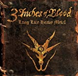 LONG LIVE HEAVY METAL by 3 Inches of Blood (2012-03-26)