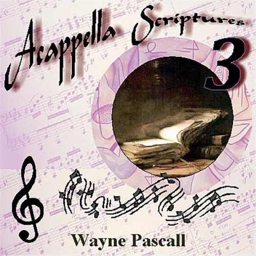 acappella-scriptures-3-by-wayne-pascall