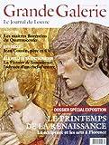 Grande Galerie, N° 25, septembre-octobre-novembre 2013 : Le printemps de la Renaissance : La sculpture et les arts à Florence