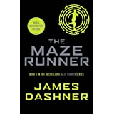 The Maze Runner (Maze Runner series book 1): book 1 in the multi-million bestselling series, now a major movie