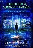 Through a Mirror, Darkly (The Clifton Heights Saga Book 2)