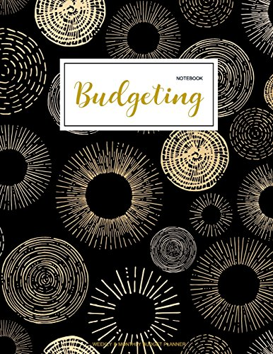 Budgeting Notebook: Finance Monthly & Weekly Budget Planner Expense Tracker Bill Organizer Journal Notebook | Budget Planning | Budget Worksheets ... Gold Cover (Expense Tracker Budget Planner)