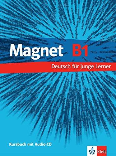Magnet. B1. Kursbuch. Con CD Audio. Per la Scuola media